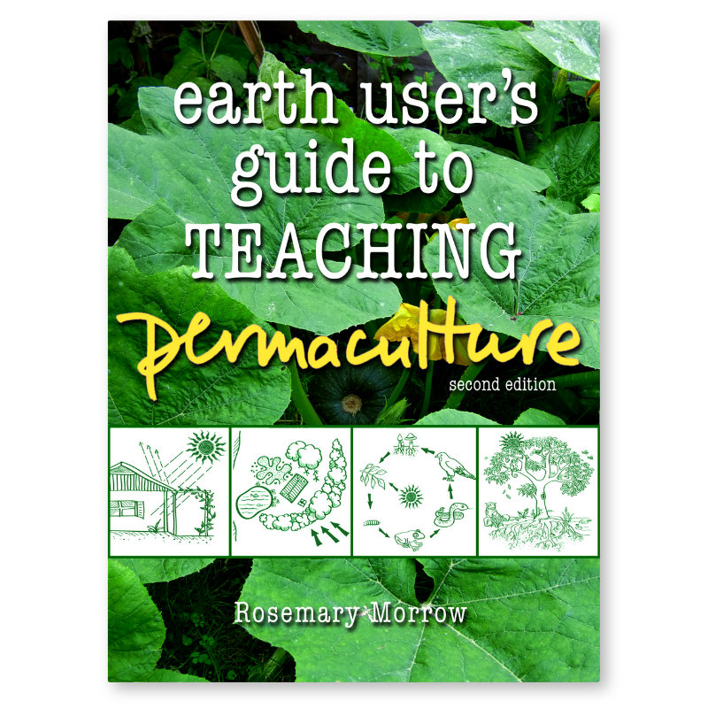 earth user s guide to teaching permaculture by rowe morrow rh us permacultureprinciples com Guides for Science Teacher Teacher Black Students Guide