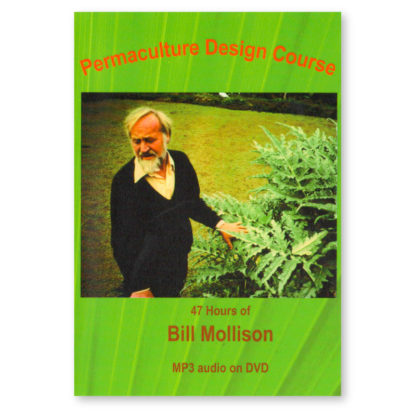 Permaculture Design Course with Bill Mollison