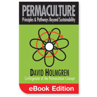 Permaculture: Principles and Pathways Beyond Sustainability eBook