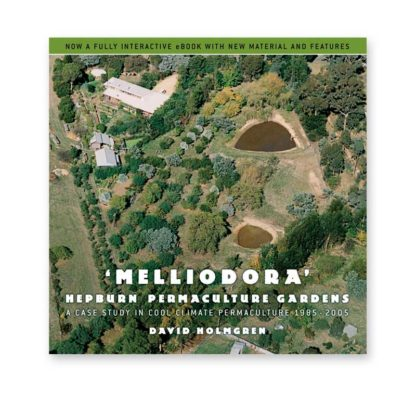 Melliodora: A case study in cool climate permaculture
