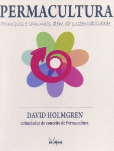 Permacultura, Princîpios e caminhos além da Sustentabilidade