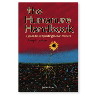The Humanure Handbook - 3rd edition